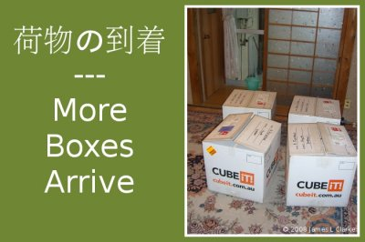 More Boxes Arrive