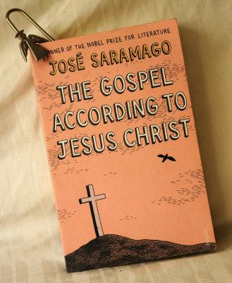 The Gospel according to Jesus Christ by José Saramago