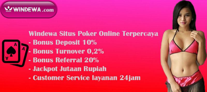 Windewa Situs Judi Poker Online Terpercaya