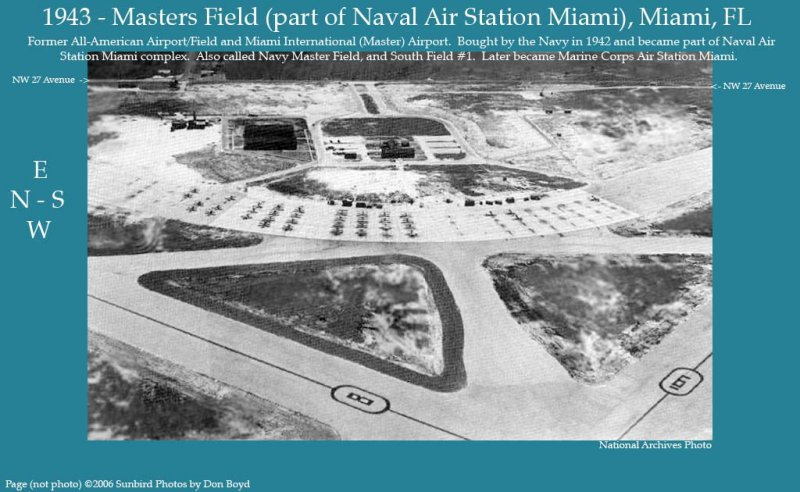 1943 - Masters Field (part of Naval Air Station Miami) - former All-American Airport and Miami International (Master) Airport
