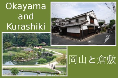 Okayama and Kurashiki