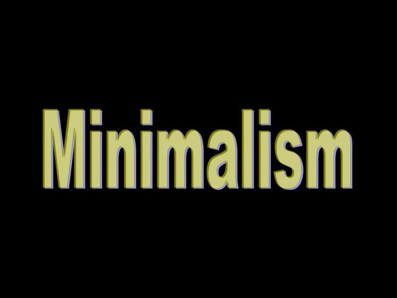 Mimimalism