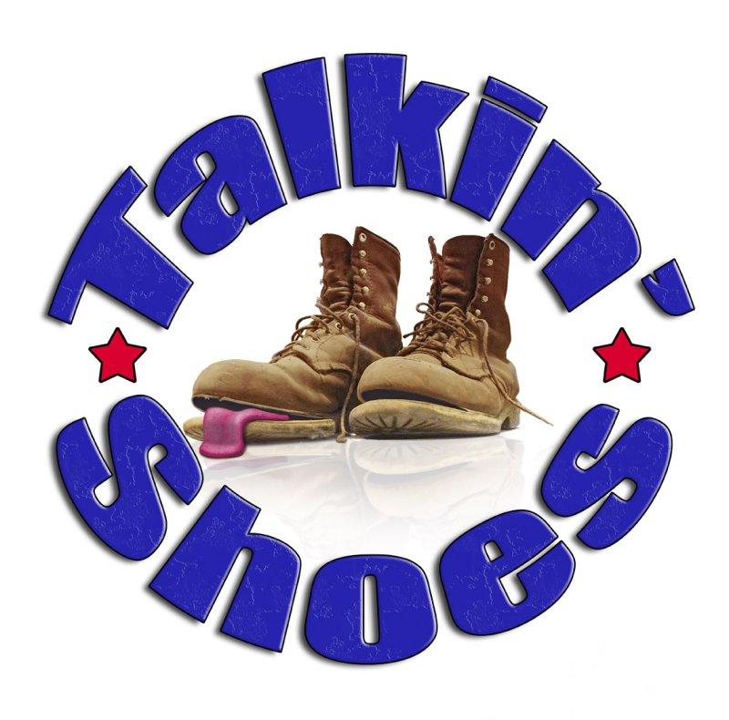 TALKIN SHOES