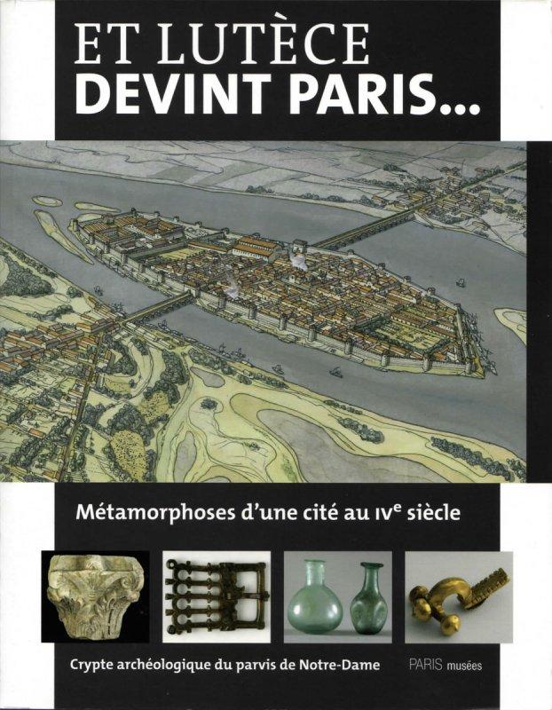 Et Lutece devint Paris