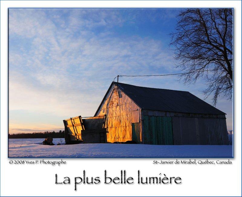 The most beautiful light ...