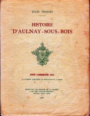 Jules Princet  1936 - Histoire dAulnay Sous Bois