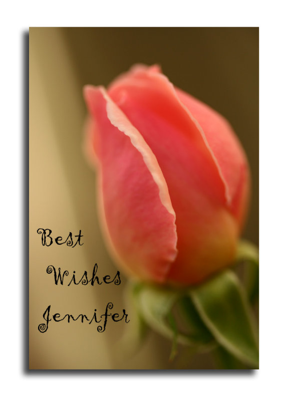 Best Wishes Jennifer~ 11th May 2007
