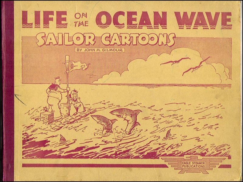 John Gilmours Life on the Ocean Wave (undated)