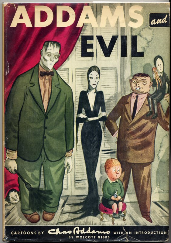 Addams and Evil (Random House).  All non-first printings are in a slightly smaller format.