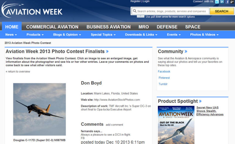 2013 - Finalist in the 2013 Aviation Week & Space Technologys annual photo contest - photo of TMF Aircrafts Super DC-3 N587MB