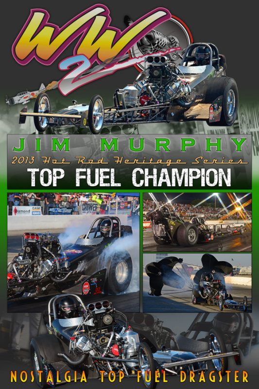 2013 Jim Murphy HRHS Top Fuel Champ
