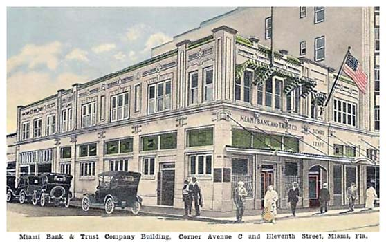 1919 - the Miami Bank & Trust Company at Avenue C and 11th Street (now NE 1st Avenue and 1st Street), Miami