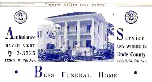 1940s - Bess Funeral Home, 1326 N. W. 7th Avenue, Miami