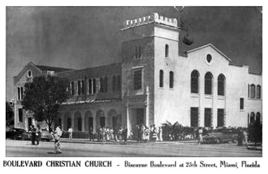 Early 1950s - Boulevard Christian Church at Biscayne Boulevard and 25th Street, Miami
