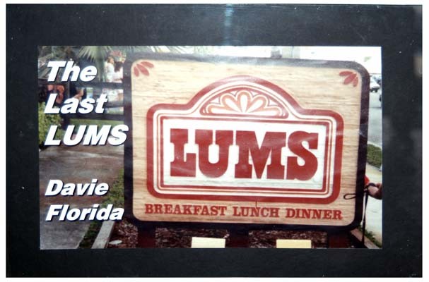 2008 - the last Lums restaurant, in Davie, Florida (story about closure in July 2009 below)