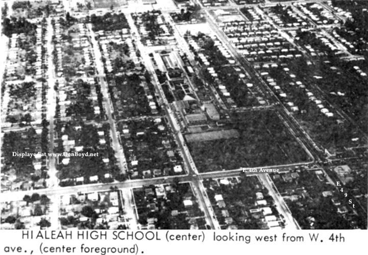 Early 1964 - Hialeah High School, looking west from East (not West) 4th Avenue, Hialeah
