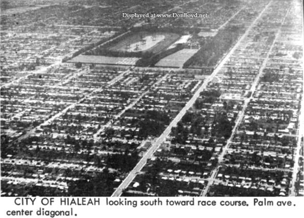 Early 1964 - Hialeah Park, looking south with Palm Avenue on the right side of the track