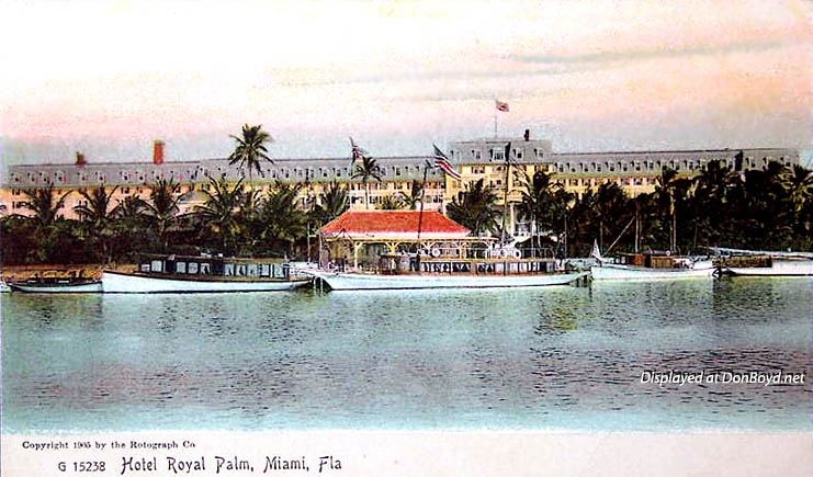 1910s - a postcard image of the Royal Palm Hotel, Miami