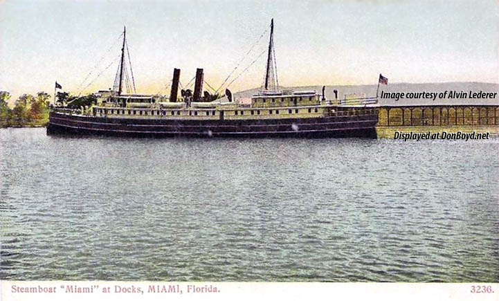 1920s? - Henry Flaglers Steamboat S.S. MIAMI docked at Miami