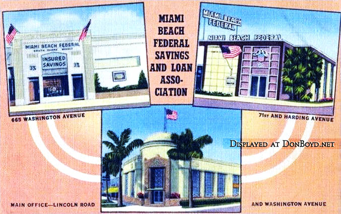 1940s - the South Shore, North Shore and main office branches of Miami Beach Federal Savings & Loan Association