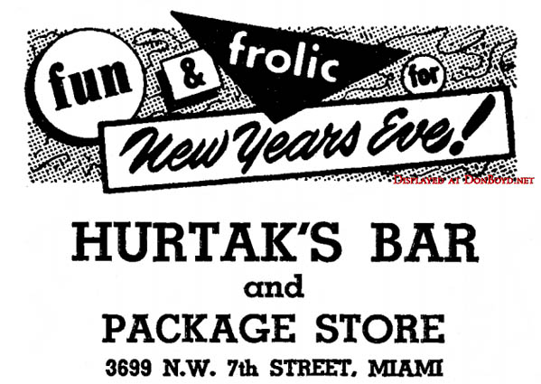 1963 - ad for Hurtaks Bar and Package Store on N. W. 7th Street, Miami