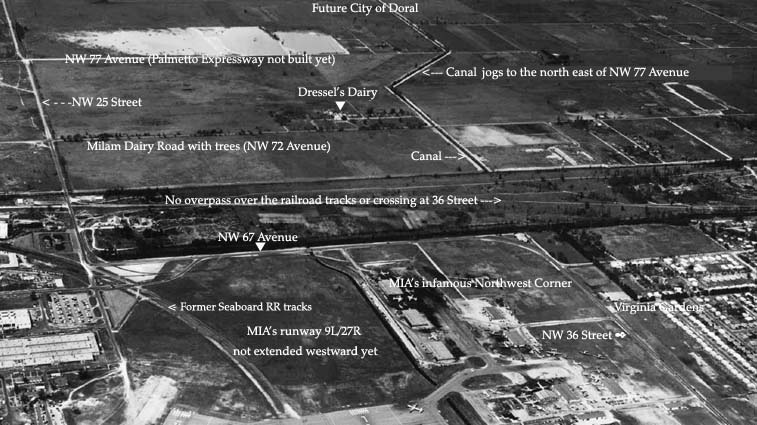 1956 or 1957 - The western portion of Miami International Airport, Dressels Dairy Farm and undeveloped land