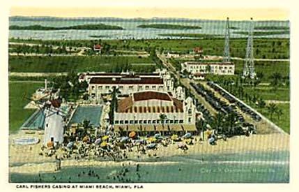 1920s - Carl Fishers Casino on Miami Beach