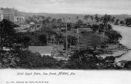 1900s - the Royal Palm Hotel in Miami