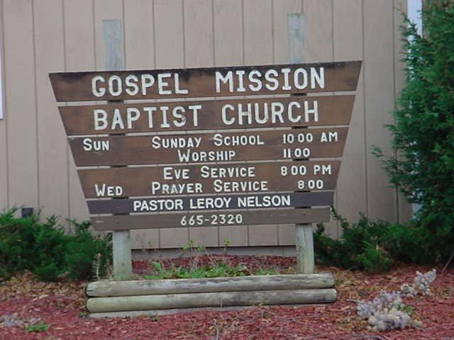 Gospel Mission<br>Baptist Church<br>Pastor Nelson