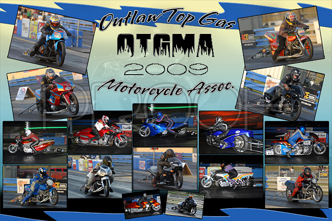 2009 Outlaw Top Gas Motorcycle Assoc.