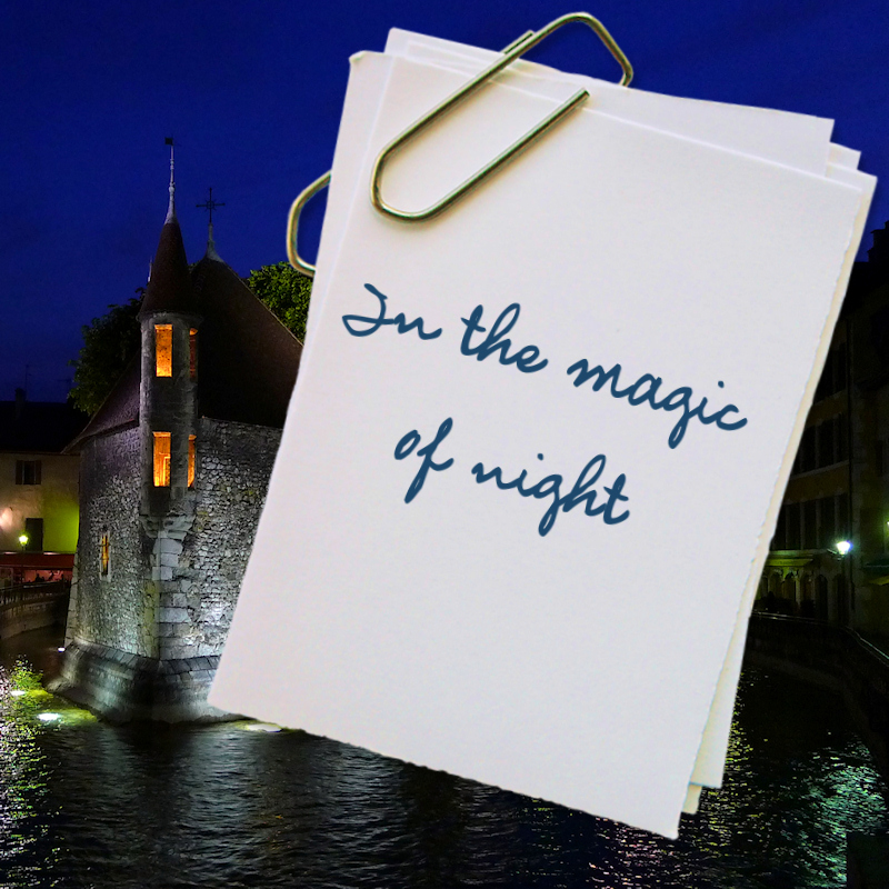 Annecy in the magic of night
