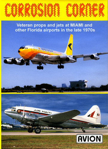 2009 - Aerocondor B720 image used on Avion Videos Corrosion Corner DVD cover
