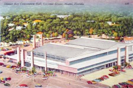 1954 - the Dinner Key Convention Hall at Coconut Grove