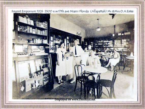 1926 - the Regent Emporium, owned by Mr. and Mrs. O. A. Estes, at 3500 NW 17th Avenue, Allapattah, Miami