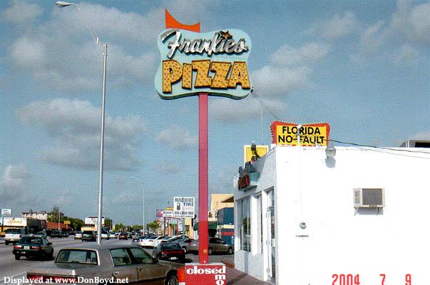2004 - Frankies Pizza at 9118 Bird Road, Miami