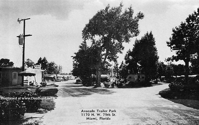 1950s - the Avocado Trailer Park at 1170 NW 79th Street, Miami