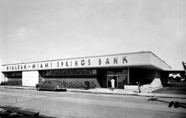 1950 - Hialeah-Miami Springs Bank on Hialeah Drive