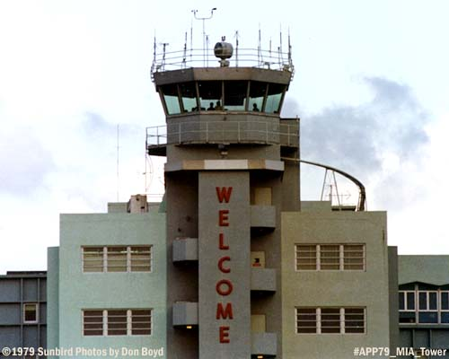 1979 - the FAA Air Traffic Control Tower at Miami International Airport photo #APP79 MIA Tower