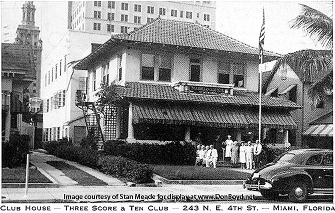 1950s - Clubhouse for the Three Score and Ten Club at 243 NE 4th Street, downtown Miami