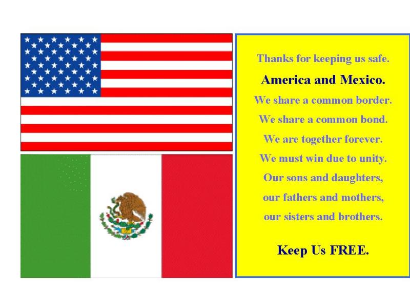 America and Mexico<br> together forever. . . .