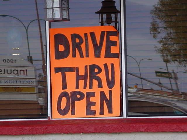 Drive Thru Open