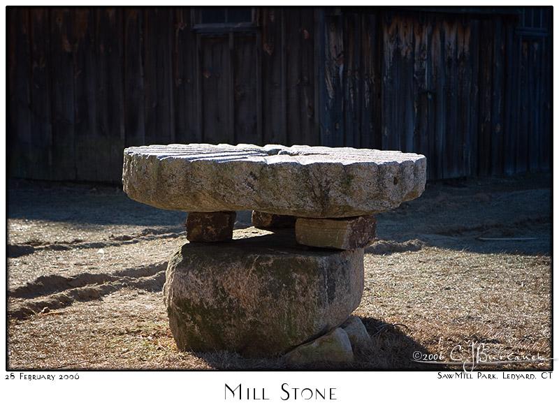 28Feb06 Mill Stone - 10252
