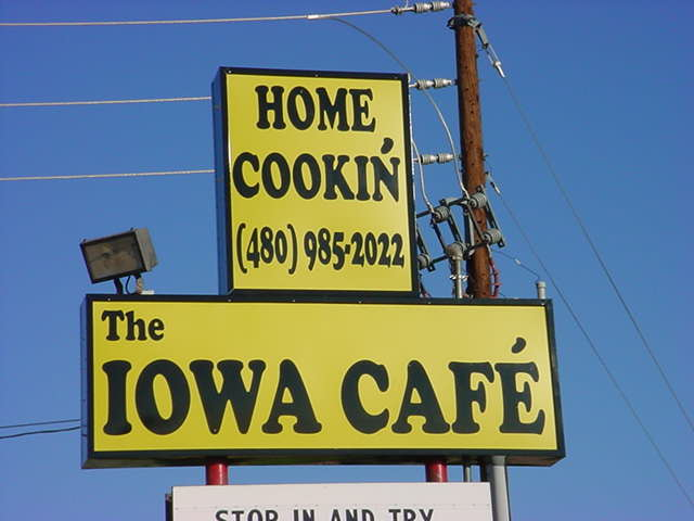 The new Iowa Café<br>Mesa 480-985-2022<br>Pam is the new owner!
