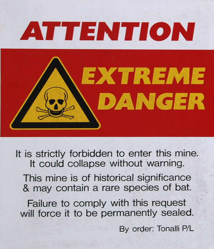 Sign at abandoned mine
