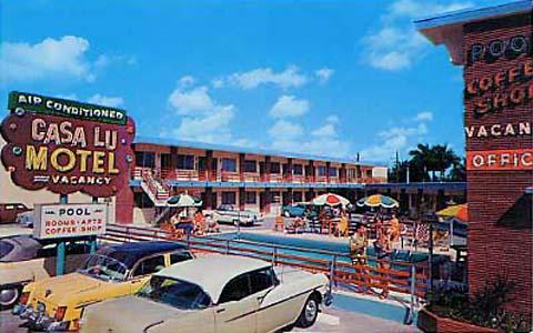 1950s - the fabulous Casa Lu Motel in Hialeah