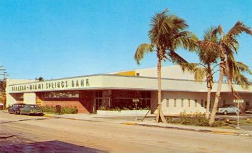 1950s - the Hialeah-Miami Springs Bank on Hialeah Drive