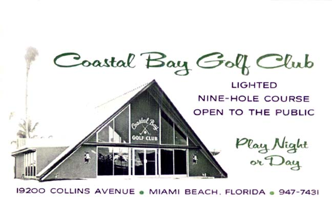 1965 - Coastal Bay Golf Club, 19200 Collins Avenue, Sunny Isles