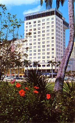 Mid 1950s - the Columbus Hotel on Biscayne Boulevard