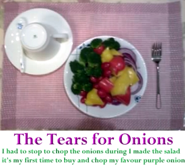 SALAD ~ The tears for purple onions