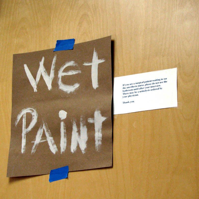 22 AUG 08 wet paint